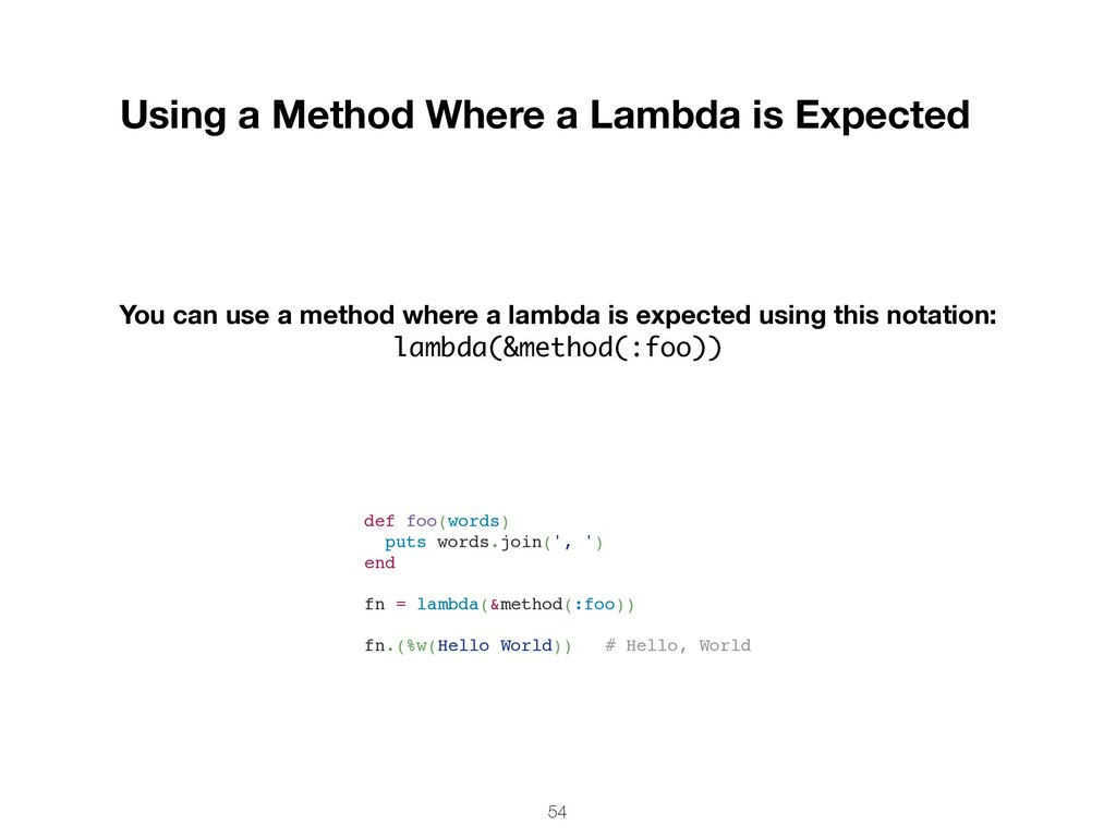 54 Using a Method Where a Lambda is Expected Yo...