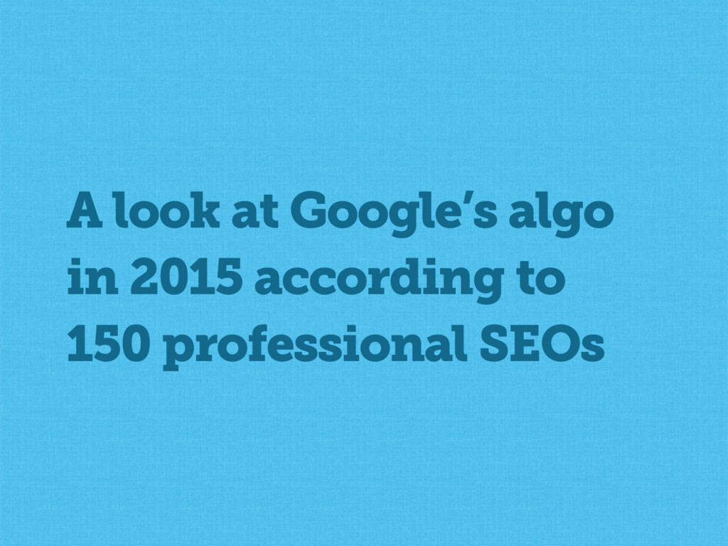 A look at Google's algo in 2015 according to 15...