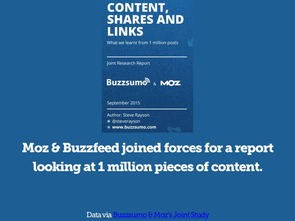 Moz & Buzzfeed joined forces for a report looki...