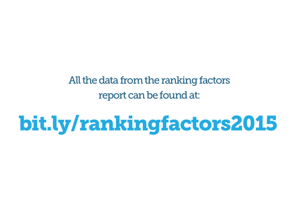 bit.ly/rankingfactors2015 All the data from the...