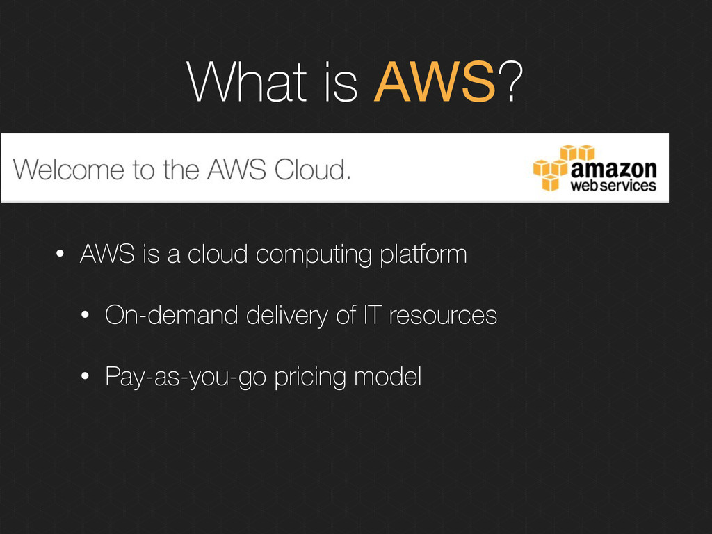 What is AWS? • AWS is a cloud computing platfor...