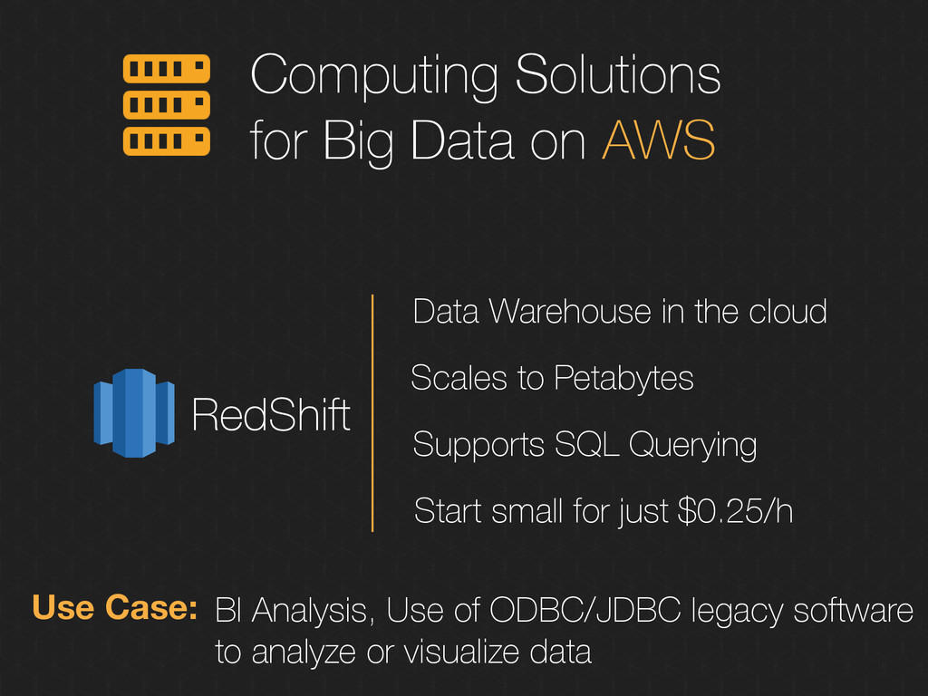Computing Solutions for Big Data on AWS RedShif...