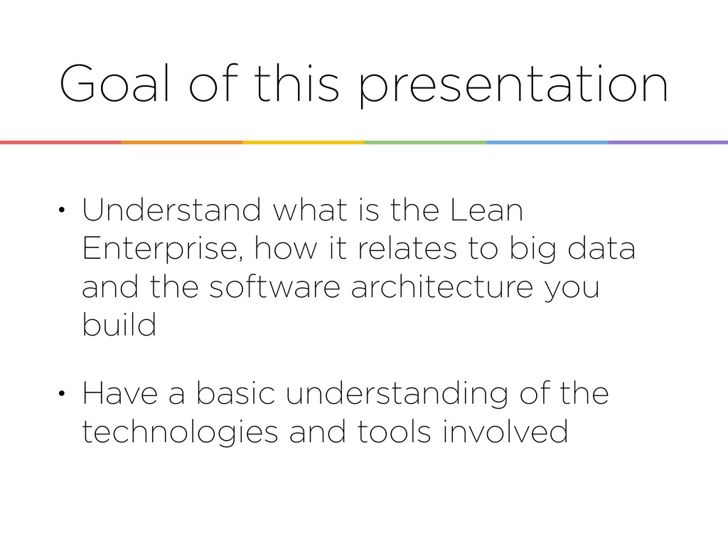 Goal of this presentation • Understand what is ...