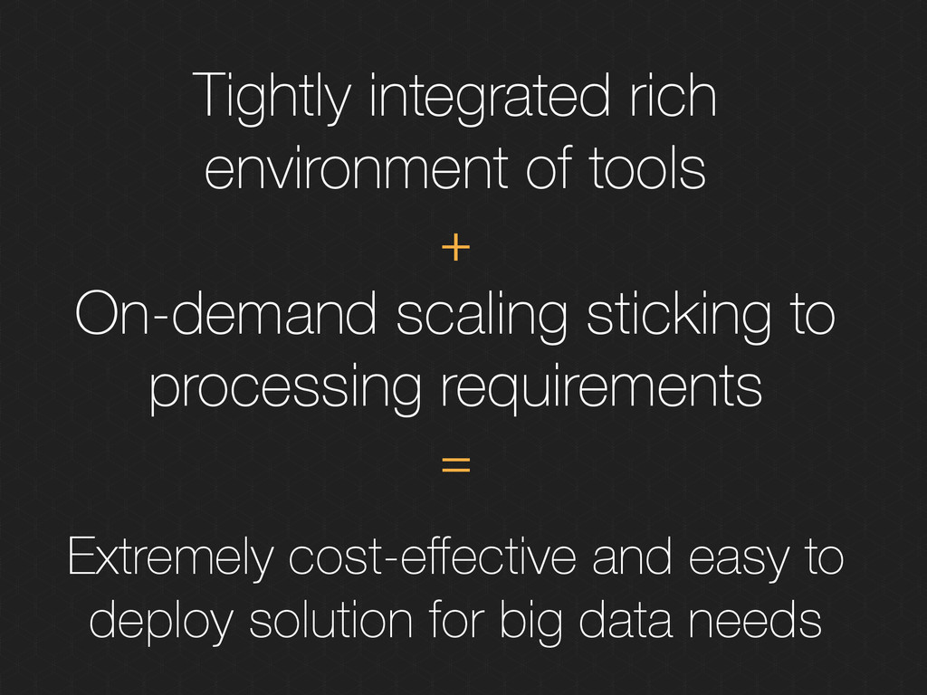 Tightly integrated rich environment of tools On...