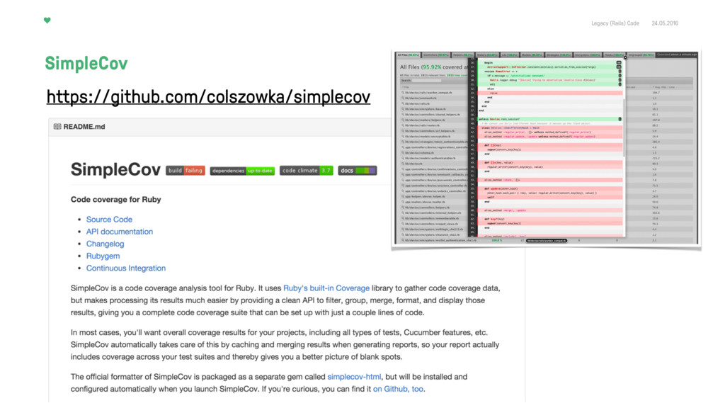Legacy (Rails) Code 24.05.2016 SimpleCov https:...