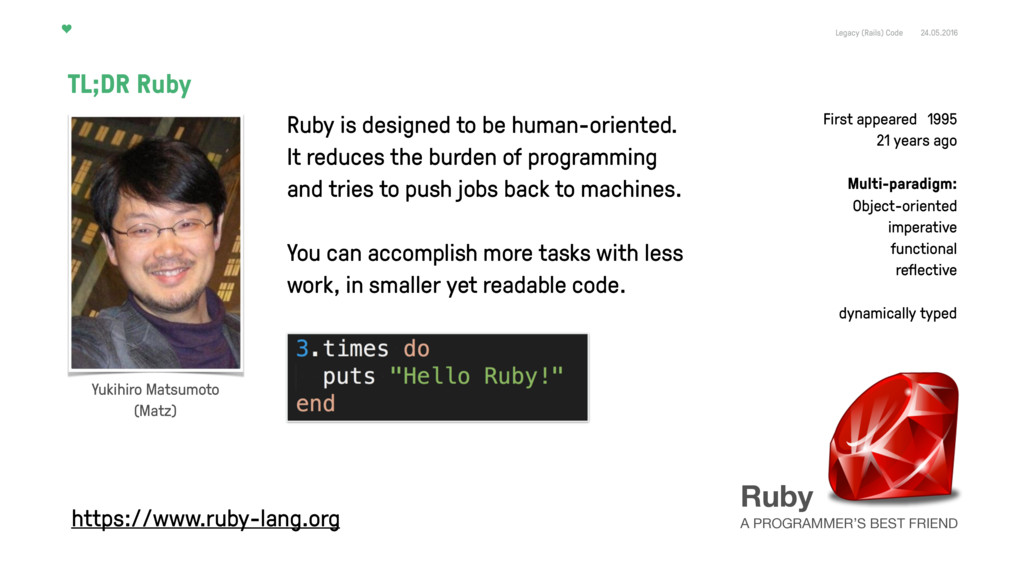 Legacy (Rails) Code 24.05.2016 Ruby A PROGRAMME...