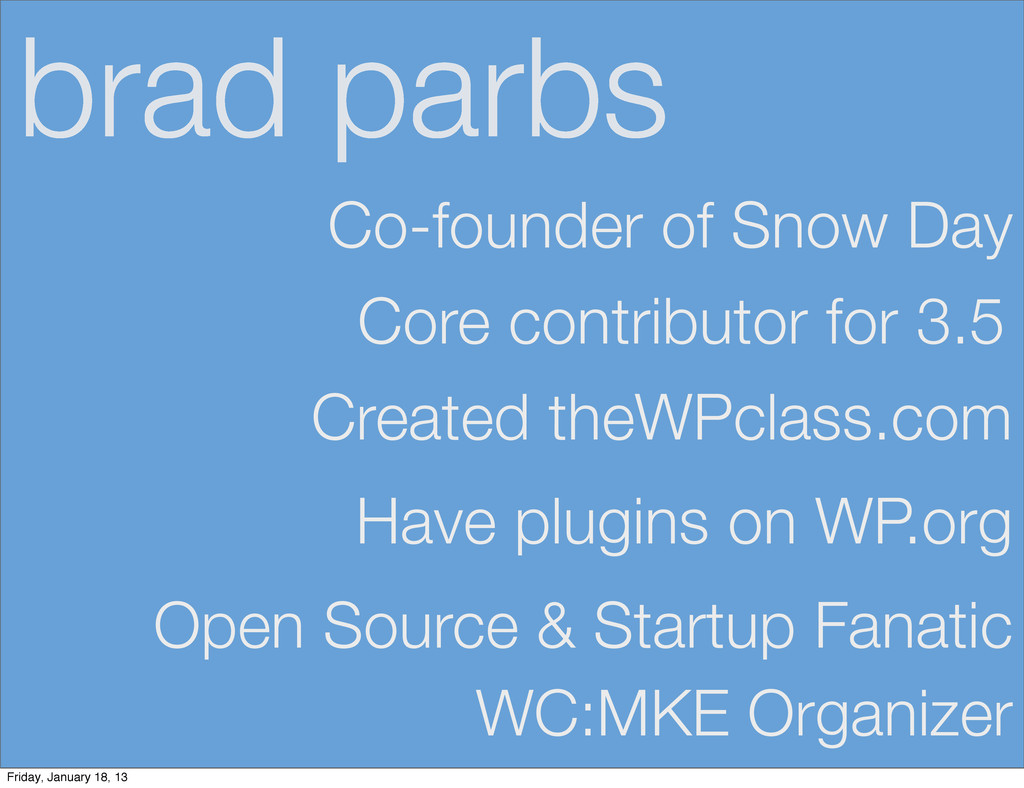 brad parbs Core contributor for 3.5 Co-founder ...