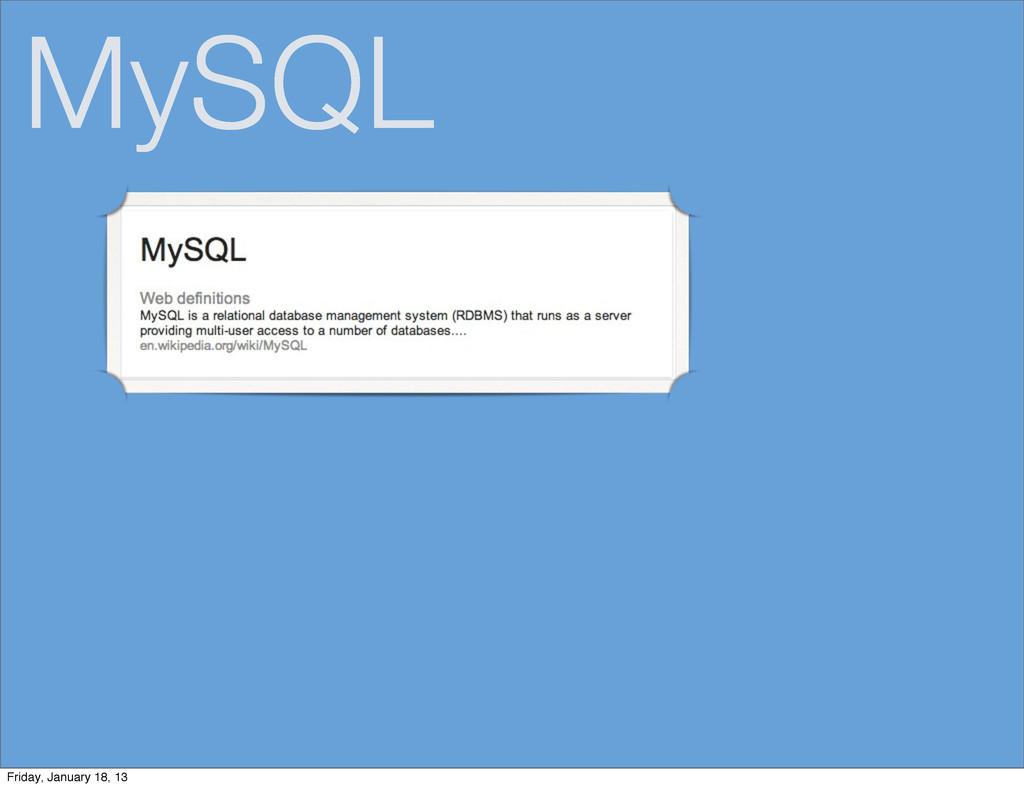 MySQL Friday, January 18, 13