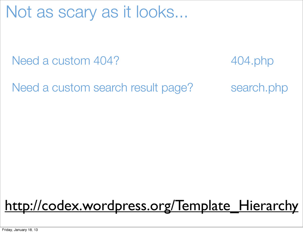 Not as scary as it looks... Need a custom 404? ...