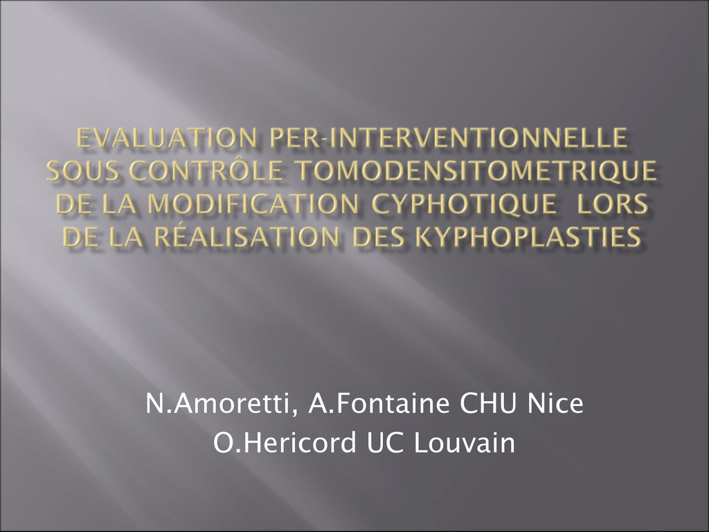 N.Amoretti, A.Fontaine CHU Nice O.Hericord UC L...