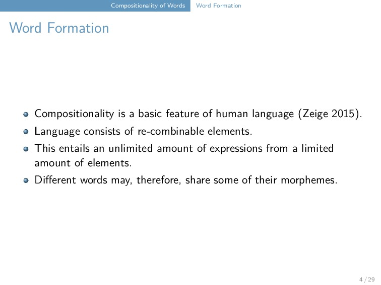 Compositionality of Words Word Formation Word F...