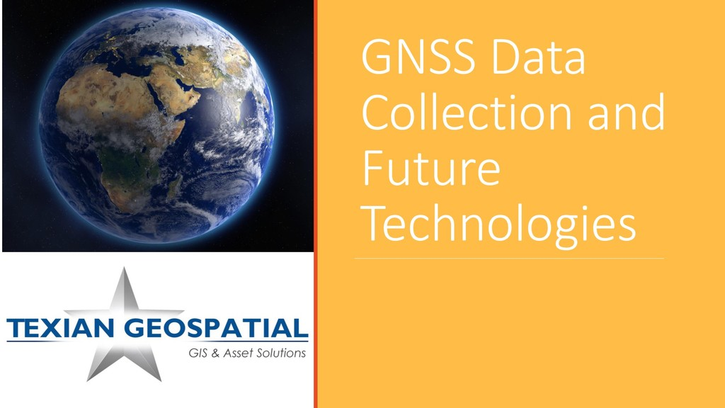 GNSS Data Collection and Future Technologies
