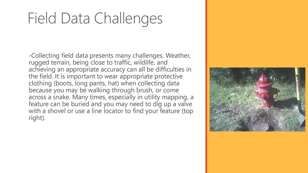 Field Data Challenges -Collecting field data pr...