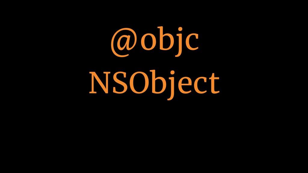 @objc NSObject