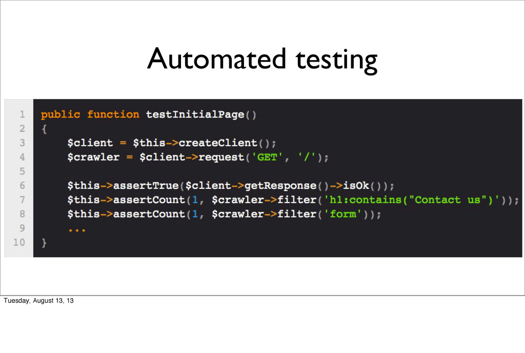 Automated testing Tuesday, August 13, 13