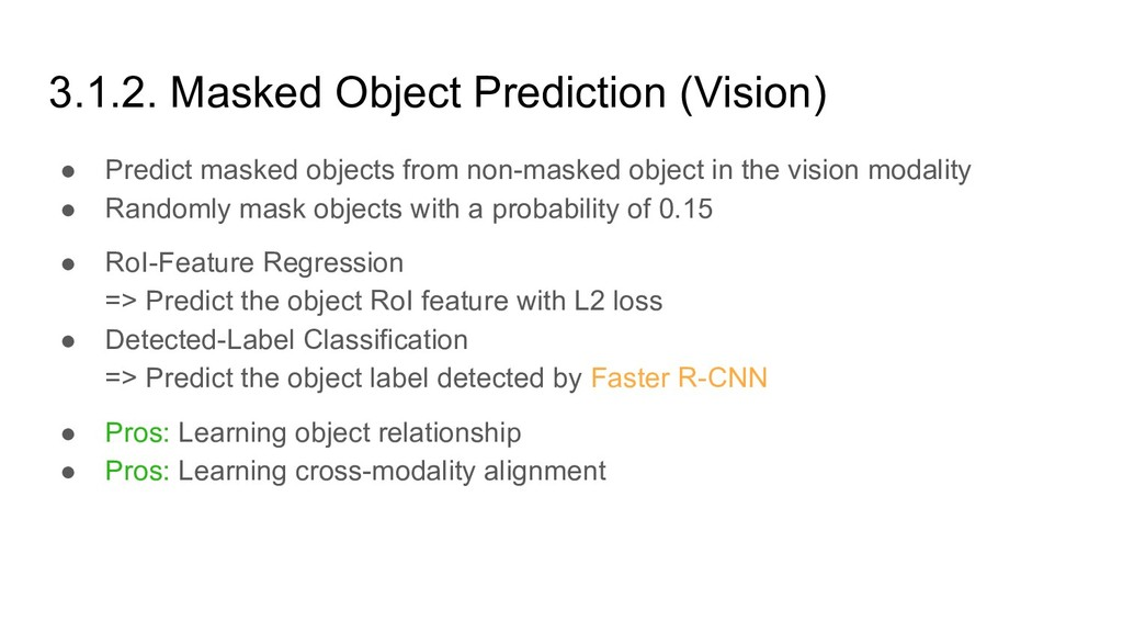 3.1.2. Masked Object Prediction (Vision) ● Pred...