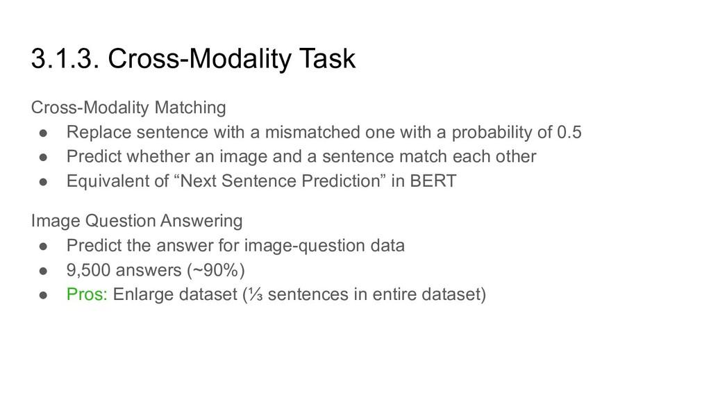 3.1.3. Cross-Modality Task Cross-Modality Match...