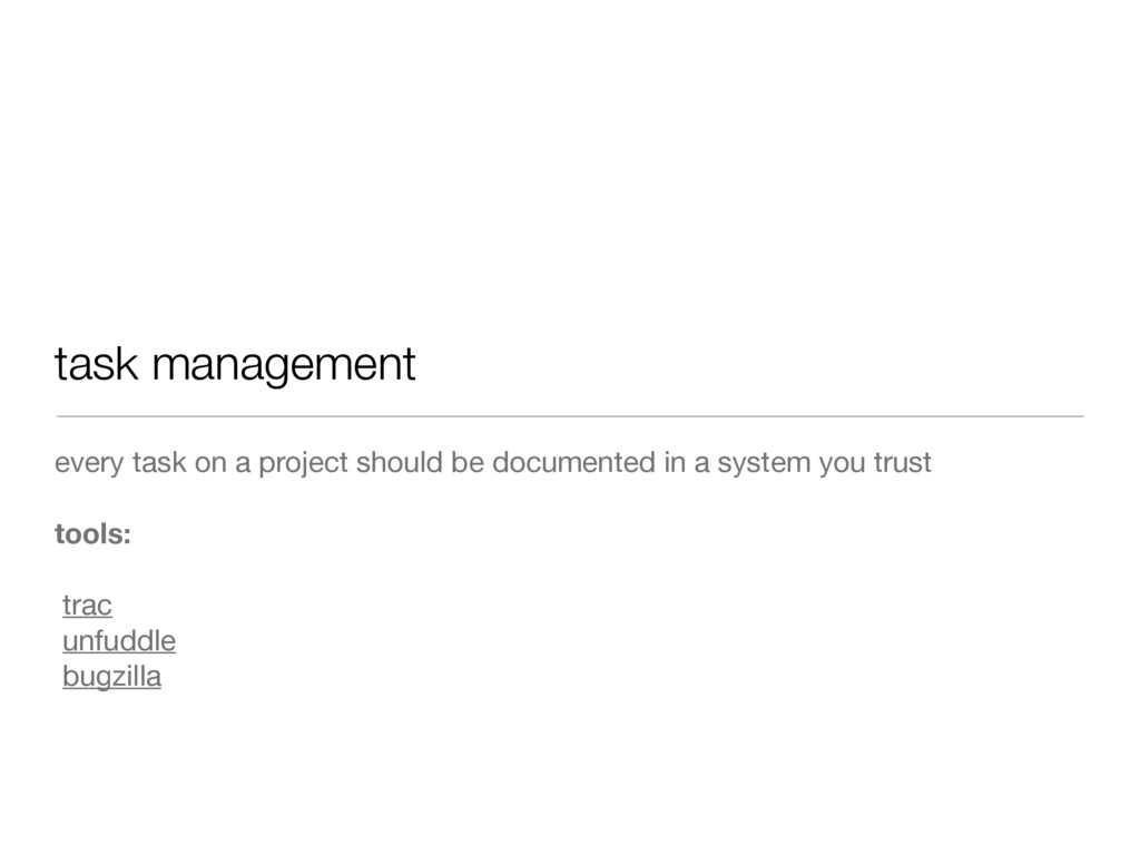 task management every task on a project should ...