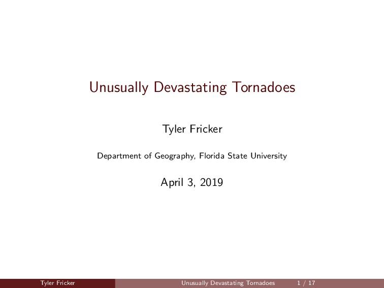 Unusually Devastating Tornadoes Tyler Fricker D...