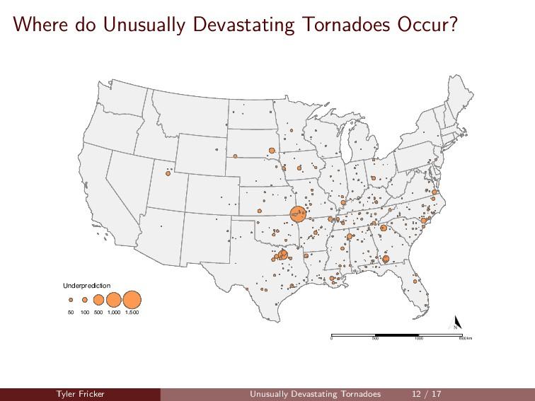 Where do Unusually Devastating Tornadoes Occur?...