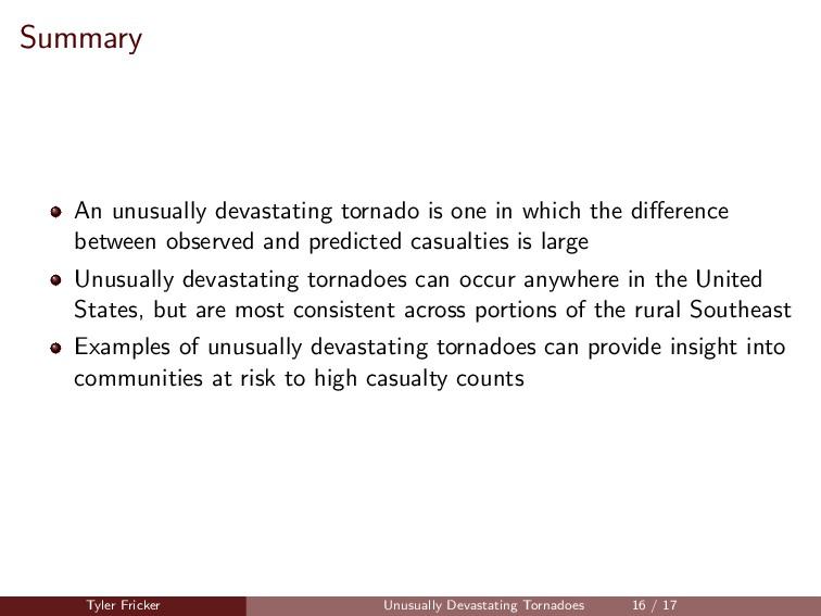 Summary An unusually devastating tornado is one...