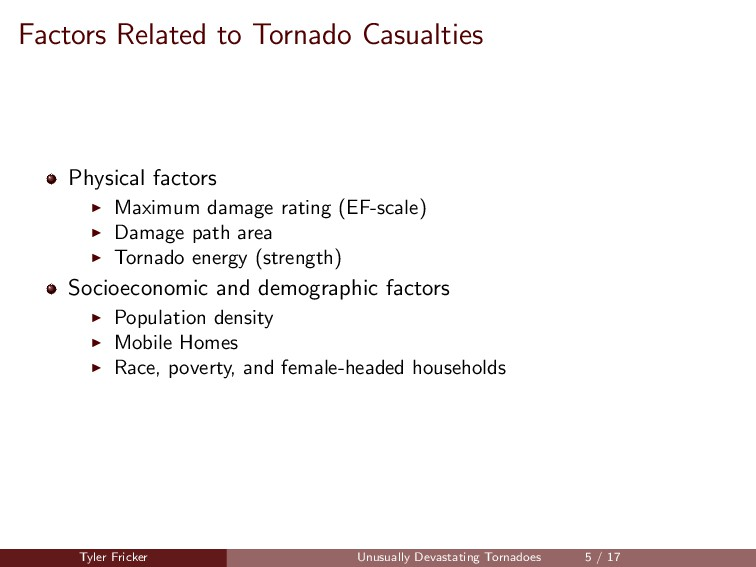 Factors Related to Tornado Casualties Physical ...