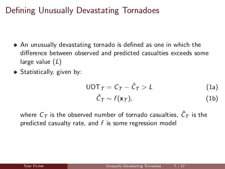 Defining Unusually Devastating Tornadoes An unus...