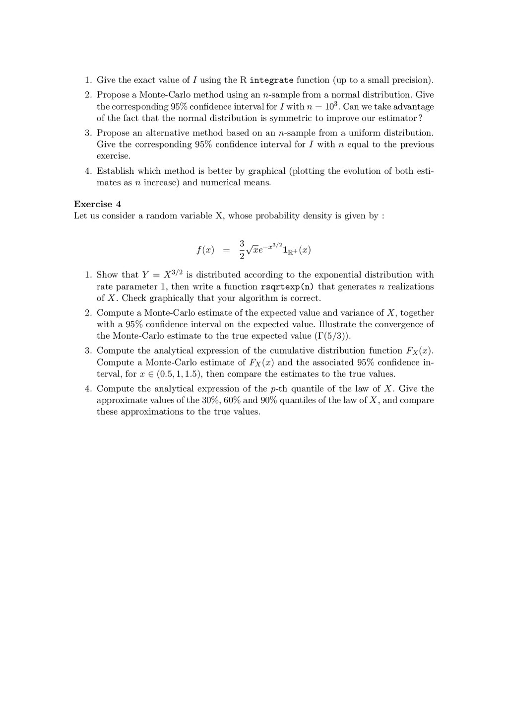 1. Give the exact value of I using the R integr...