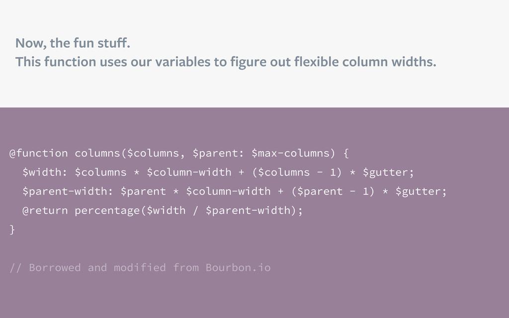 @function columns($columns, $parent: $max-colum...