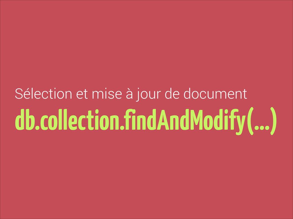 Sélection et mise à jour de document db.collect...