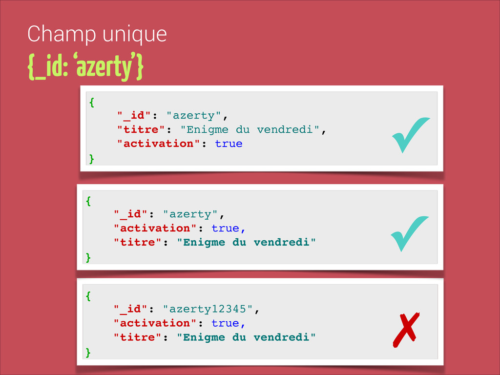 "{! ""_id"": ""azerty12345"", ! ""activation"": true,!..."