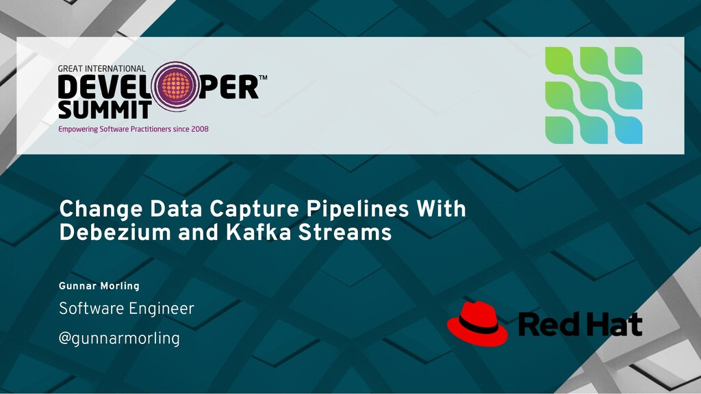 Change Data Capture Pipelines With Debezium and...