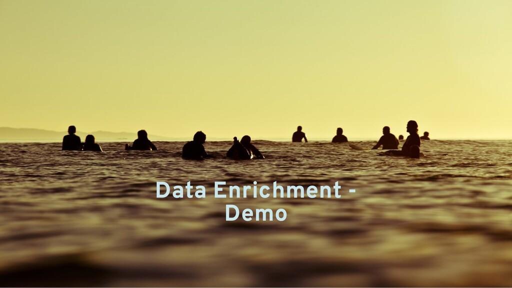 Data Enrichment - Demo