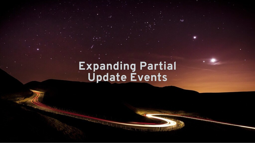 Expanding Partial Update Events