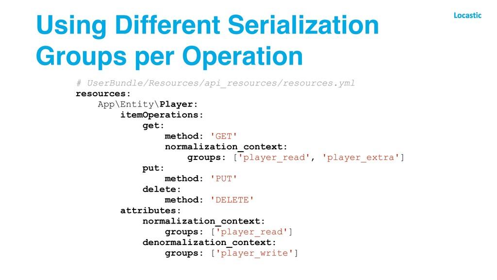 Using Different Serialization Groups per Operat...