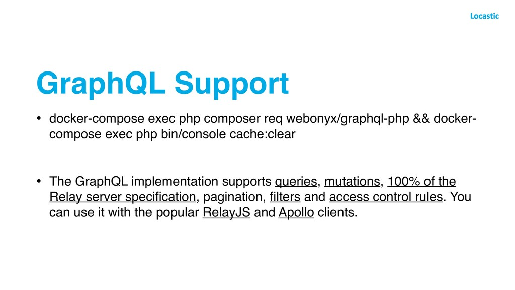GraphQL Support • docker-compose exec php compo...