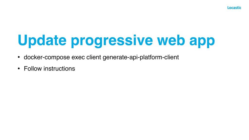 Update progressive web app • docker-compose exe...