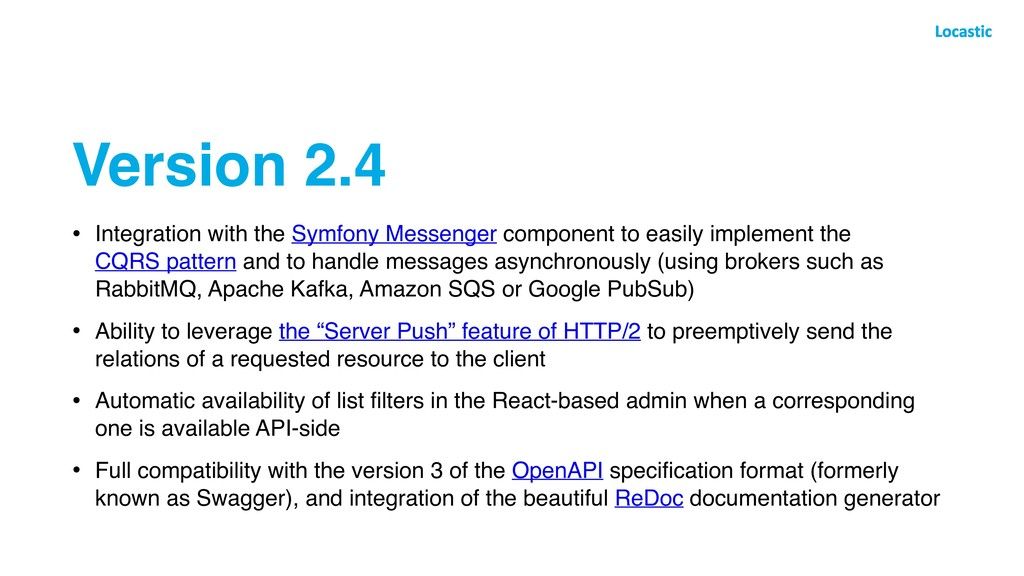 Version 2.4 • Integration with the Symfony Mess...