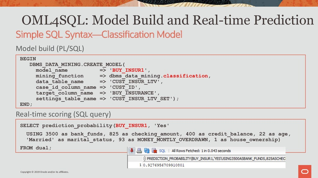 OML4SQL: Model Build and Real-time Prediction B...