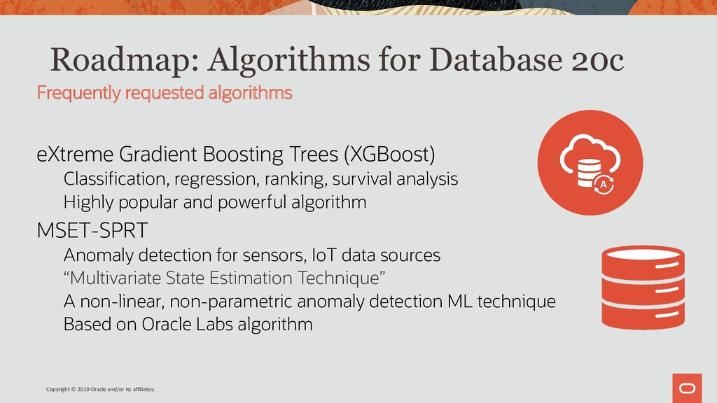 Roadmap: Algorithms for Database 20c eXtreme Gr...