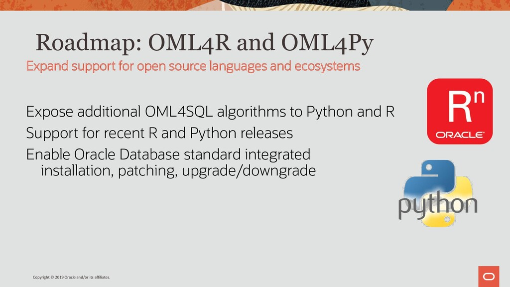 Roadmap: OML4R and OML4Py Expose additional OML...