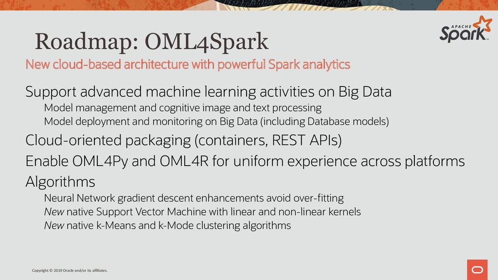 Roadmap: OML4Spark Support advanced machine lea...