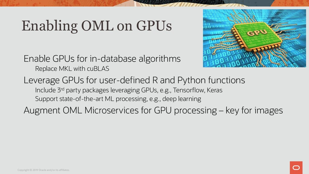Enabling OML on GPUs Enable GPUs for in-databas...