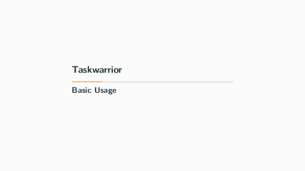 Taskwarrior Basic Usage