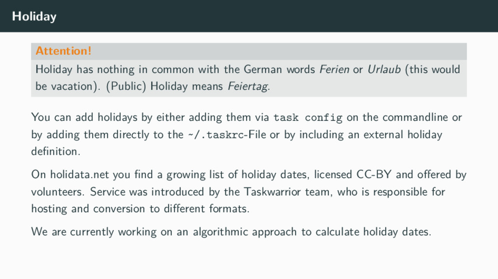 Holiday Attention! Holiday has nothing in commo...