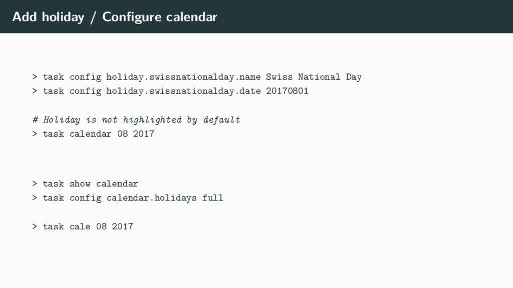 Add holiday / Configure calendar > task config h...