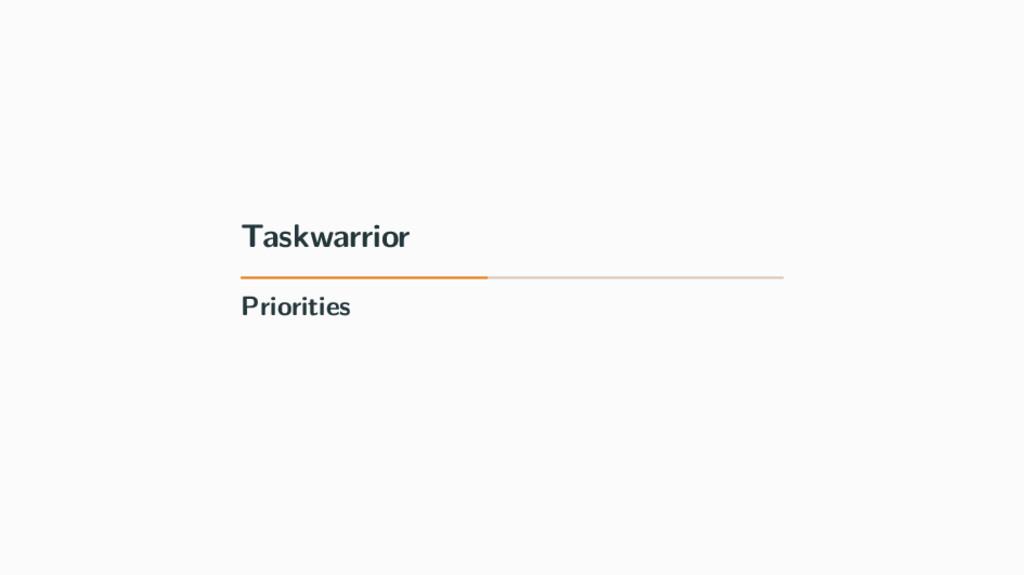 Taskwarrior Priorities