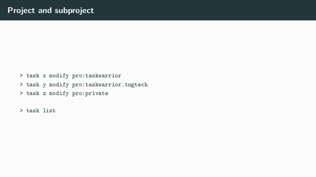 Project and subproject > task x modify pro:task...