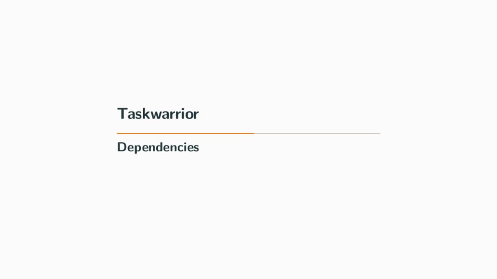 Taskwarrior Dependencies