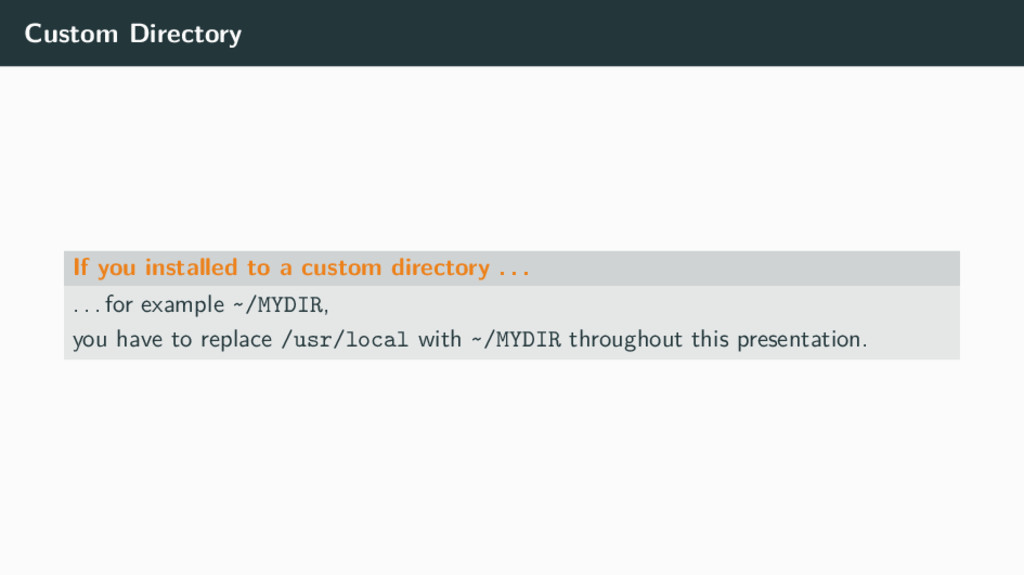 Custom Directory If you installed to a custom d...